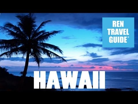 Hawaii (USA) - Ren Travel Guide Travel video