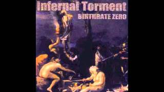 Watch Infernal Torment Murder The World video