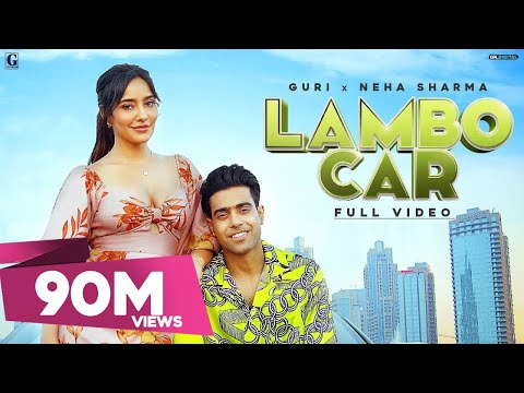 Lambo Car : Guri Ft. Neha Sharma (Full Video) Sukhe | Satti Dhillon | Simar Kaur | Geet MP3