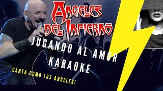 Angeles del Infierno - Jugando al Amor Karaoke (Julian Escudero)