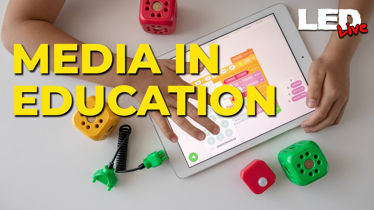 Media in Education | LED Live