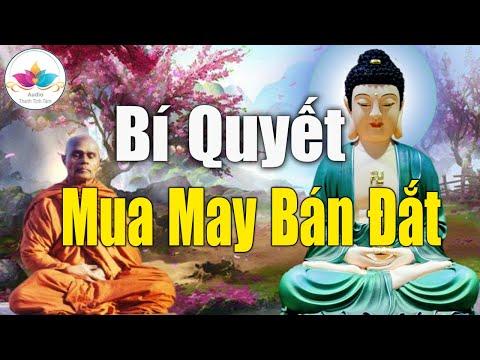 Bí Quyết Mua May Bán Đắt Nghe Phật Dạy Dù Chỉ 1 Lần Sẽ Thay Đổi Cuộc Sống Của Bạn #Pháp Mới