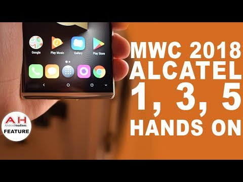 Alcatel 1, 3, and 5 hands on at MWC 2018