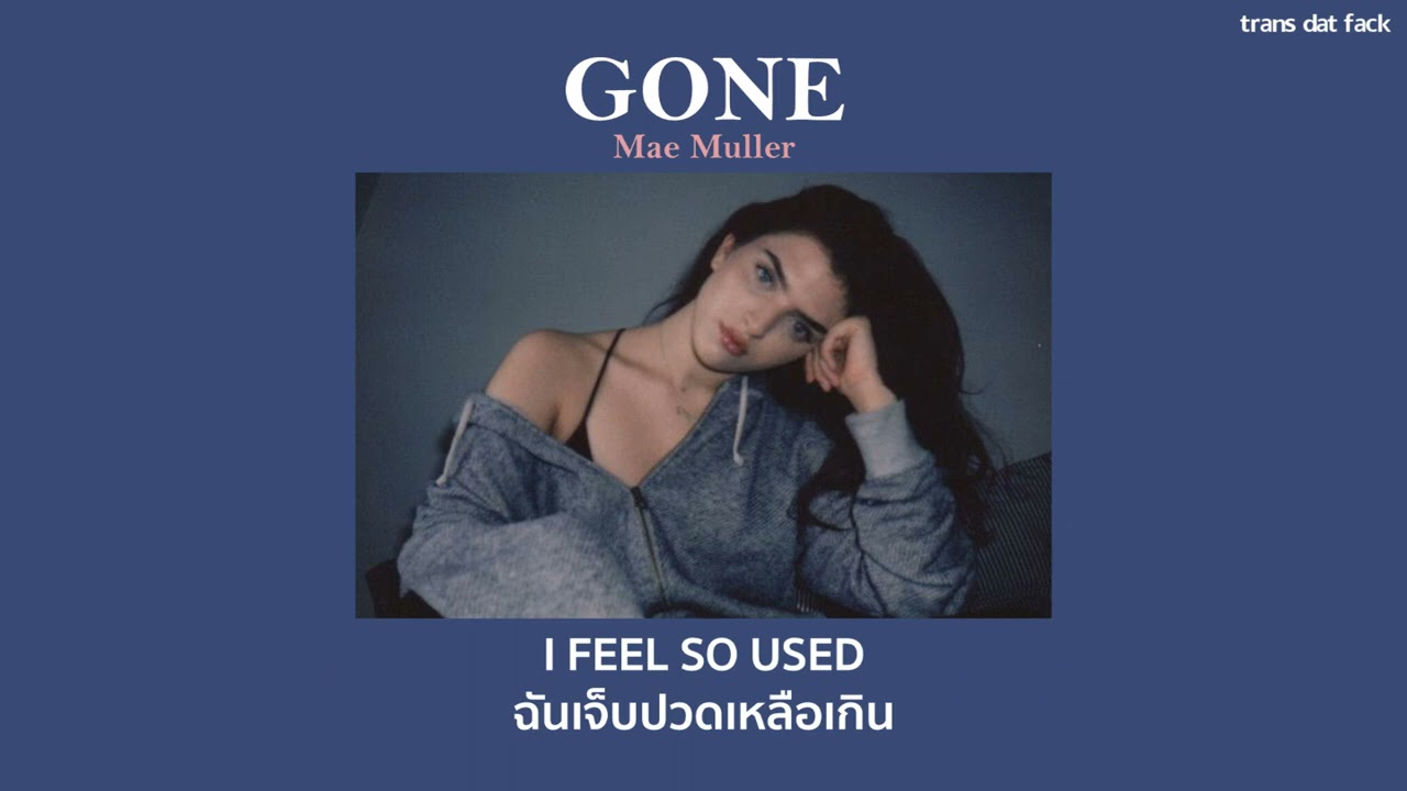 Download [THAISUB] 'Gone' - Mae Muller (cover)