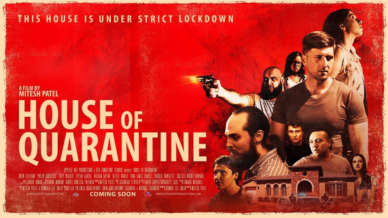 House of Quarantine Movie Trailer