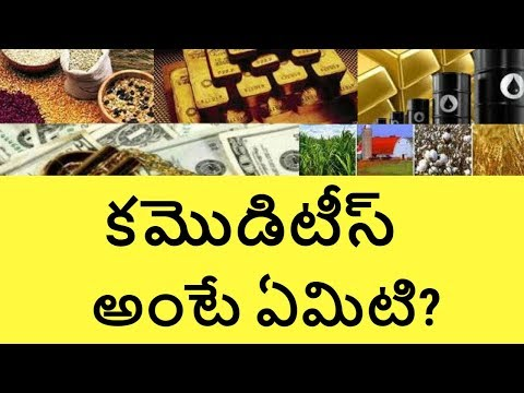 What is Commodity in Stock Market | commodity trading for beginners India in Telugu | Telugu Badi