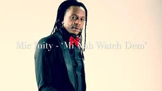(Prophet Passion riddim)MIC INITY- 'Mi Nah Watch Dem' 🎤🔥