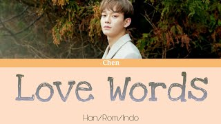 Download Chen - Love Words (Lyrics Color Coded Han/Rom/Indo) Mp3