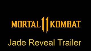 "Mortal Kombat 11 - Трейлер к анонсу ""Джейд""."