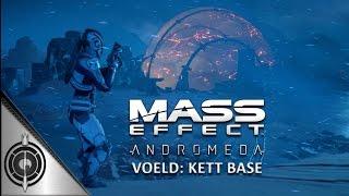 KETT COMMAND CENTER // Mass Effect Andromeda - Remove The Heart - Voeld