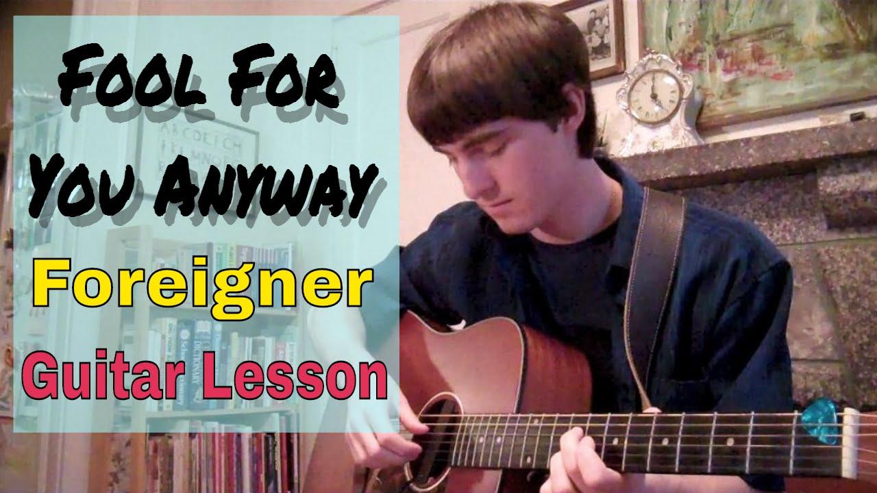 Guitar Lesson Fool For You Anyway Foreigner Rhythm Chords
