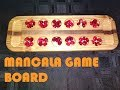 Mancala Game Board (Home Built)