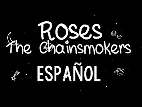 Roses - The Chainsmokers ft. Rozes   Español♥
