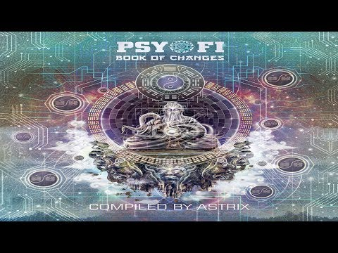 Astrix - Psy-Fi Book of Changes [Full Album] ᴴᴰ