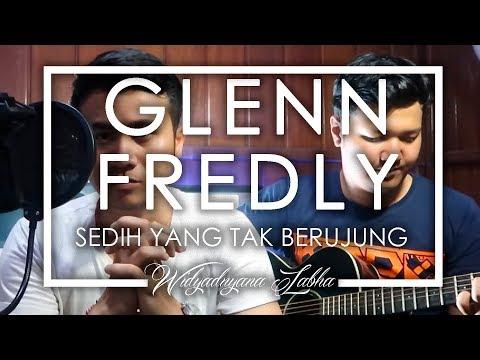 Glenn Fredly - Sedih Tak Berujung (Cover) Feat. Gusray