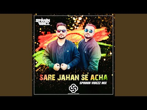 Sare Jaha Se Acha (Spinnin Vibezz Mix) Mp3