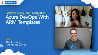 ARM Series #12: Azure DevOps With ARM Templates