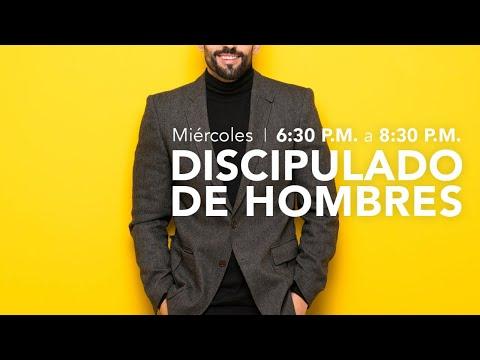 Discipulado de Hombres -1 Abril 2020