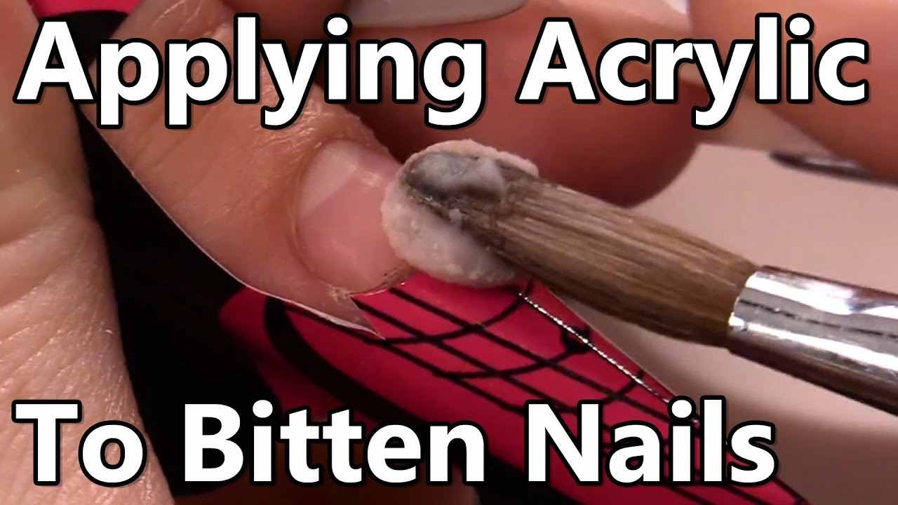 How to Apply Acrylic to Short Bitten Nails - Step by Step Tutorial ...