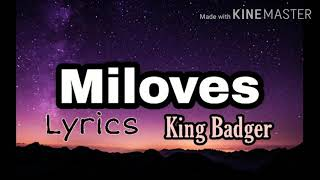 Miloves Lyrics - King Badger  Trending Tiktok Dance Challenge, Trending Music 2020