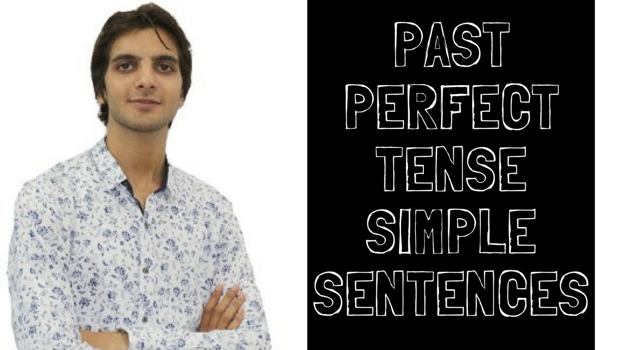 1 Past Perfect Tense In Hindi Simple Sentence Learn English Part 1