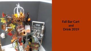 fallbarcartanddrink2019 #Fall Bar Cart and Drink 2019