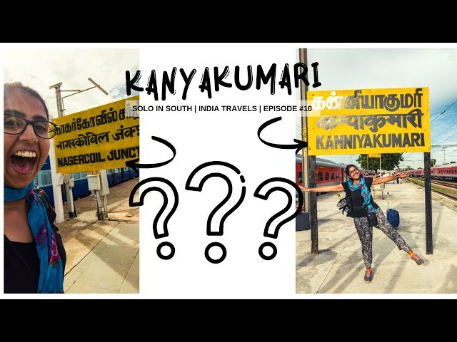 Kanyakumari in One Day  | Solo In South Episode #10 | India Travels