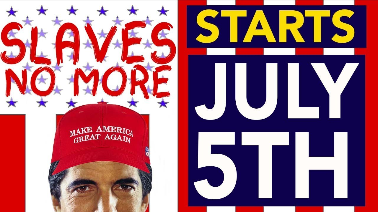 July 5th starts the American Revolution... just like the JUAN in 1776? You Decide -  SLAVES NO MORE!