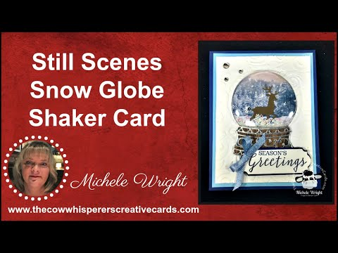 Still Scenes Snow Globe Shaker Card