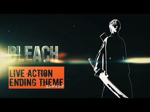 【ブリーチ】bleach-live-action-movie「ending-theme」