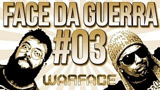 FACE DA GUERRA #03 - WARFACE FEAT. TRUTA VEGETA