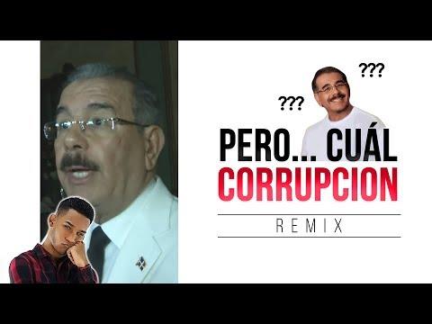 Pero... ¿Cuál Corrupción? Danilo Medina