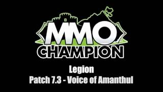 Patch 7.3 - Voice of Amanthul VO