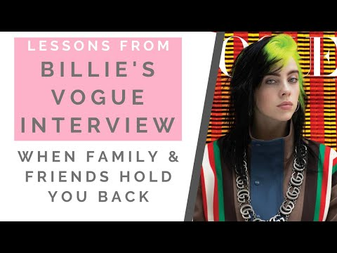 THE TRUTH ABOUT BILLIE EILISH'S VOGUE INTERVIEW: When Family & Friends Hold You Back | Shallon