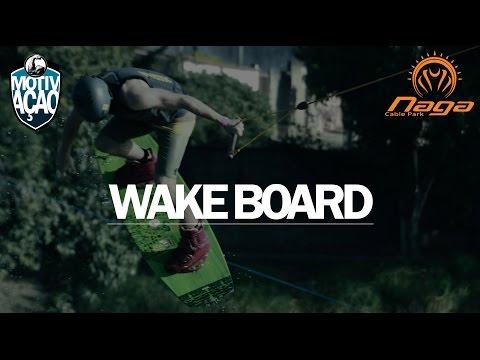 Wakeboard - Naga Cable Park