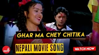 Download Ghar Ma Che Chitika (Official ) - Mitini || Nepali Hit Movie Song MP3 song and Music Video