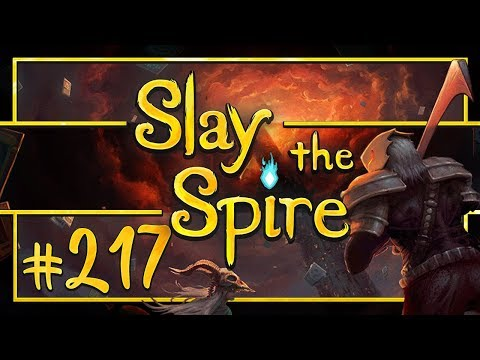 Let's Play Slay the Spire: GRAND FINALE - Episode 217