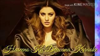 Haseeno Ka Deewana Karaoke With Lyrics | Payal Dev | Raftar | Kaabil