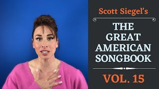 Scott Siegel's Great American Songbook Concert Series: Volume 15