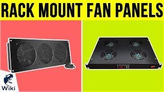 8 Best Rack Mount Fan Panels 2019