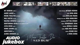 Mouna Thalithe Daari Sad BGM  || Audio Jukebox || Kannada Films Super Hit BGM Track || Anand Audio