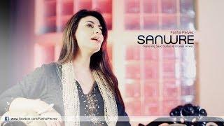 Sanwre - Fariha Pervez Ft. Saad Sultan And Rizwan Anwar
