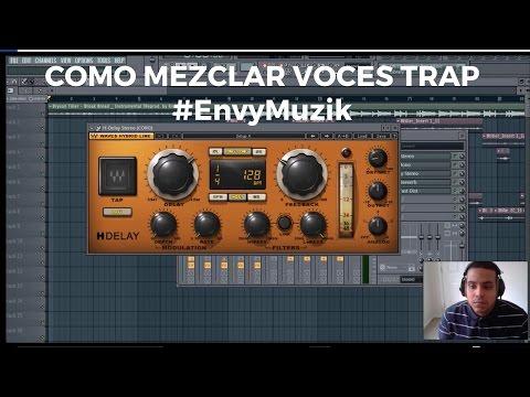 Fl Studio 12 TUTORIAL-Como Mezclar Voces TRAP - 2016 -