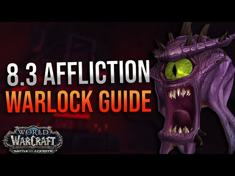 8.3 Affliction Warlock DPS Guide! Mythic + and Nyu0027alotha! Corruption, Essences, Talents and More!