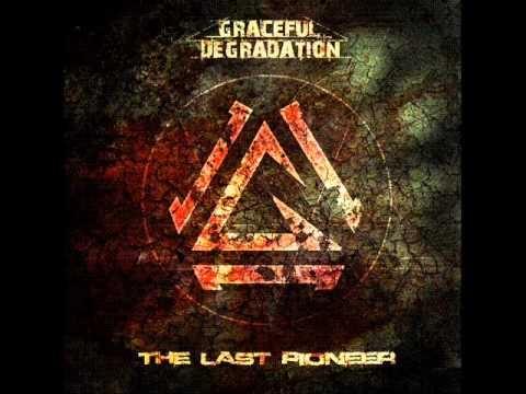 Graceful Degradation - The Last Pioneer