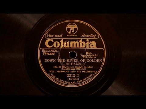 Down the River of Golden Dreams • Will Osborne and his Orchestra (Victor Credenza) mp3