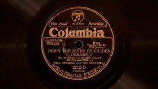 Down the River of Golden Dreams • Will Osborne and his Orchestra (Victor Credenza)
