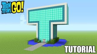 Minecraft Tutorial: How To Make A Mini Teen Titans Go! T-Tower (Survival House)