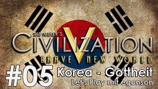 Civilization V Gottheit Korea #05 - Das lief-schon-besser Let