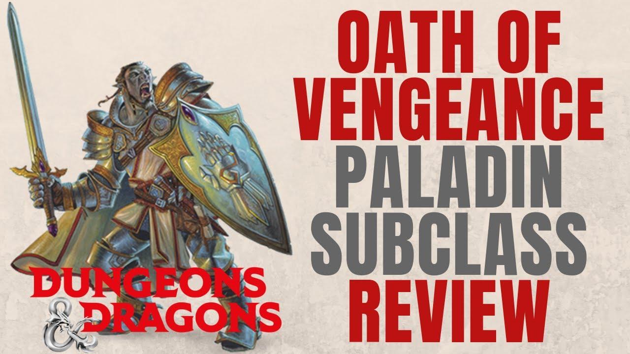 Oath of Vengeance Paladin - D&D 5e Subclass Series